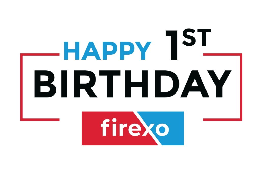 Firexo turns 1 today!